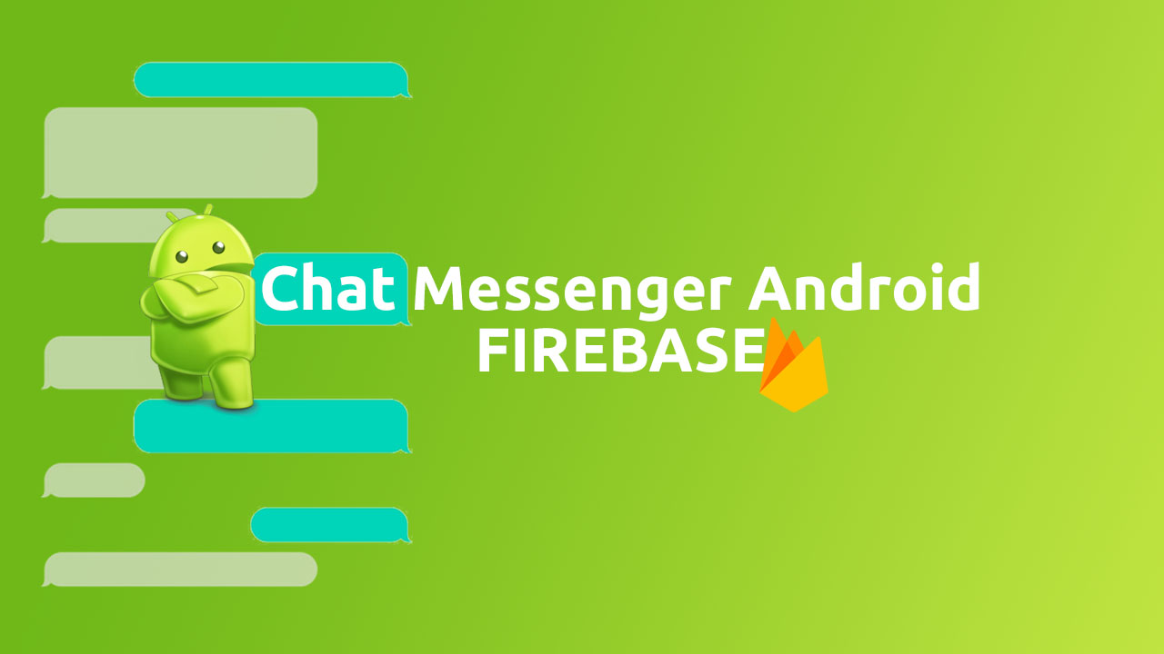 Aplicativo Chat Messenger Android Com Firebase